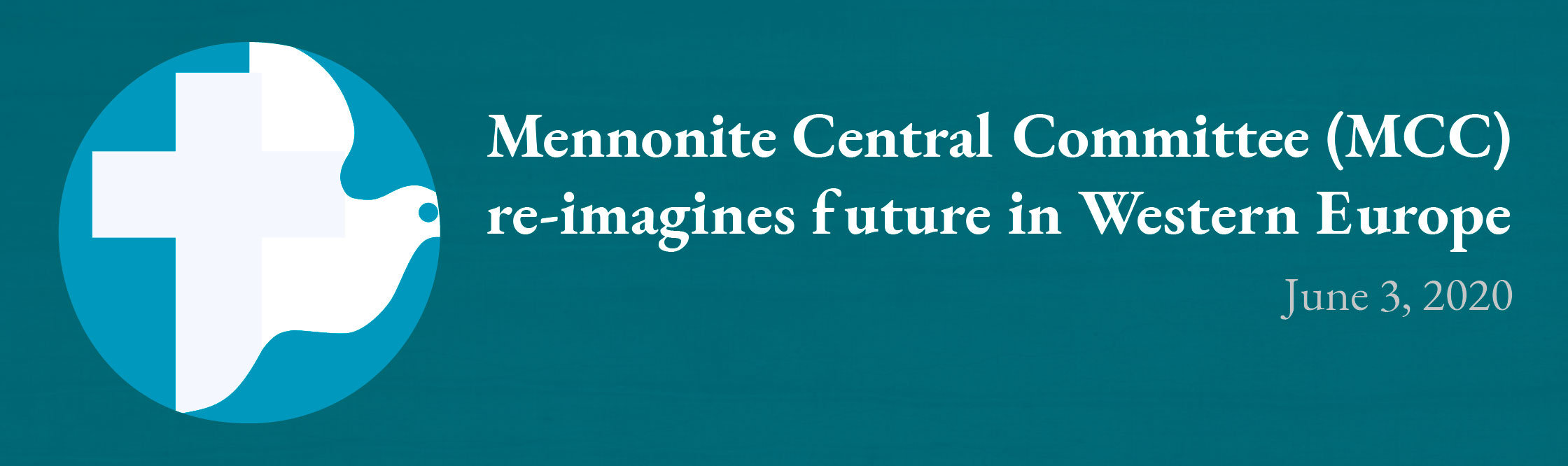 Mennonite Central Committee (MCC) re-imagines future in Western Europe